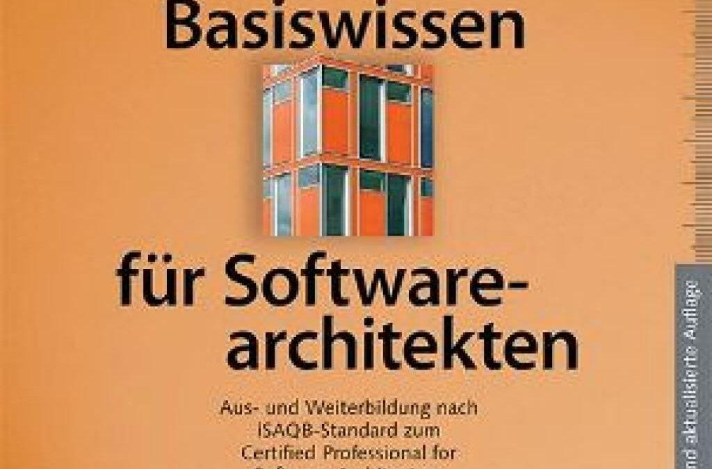 """""""Basiswissen für Softwarearchitekten"""", ab 10. Dezember verfügbar"""
