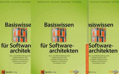 Basiswissen für Softwarearchitekten: 3. Auflage
