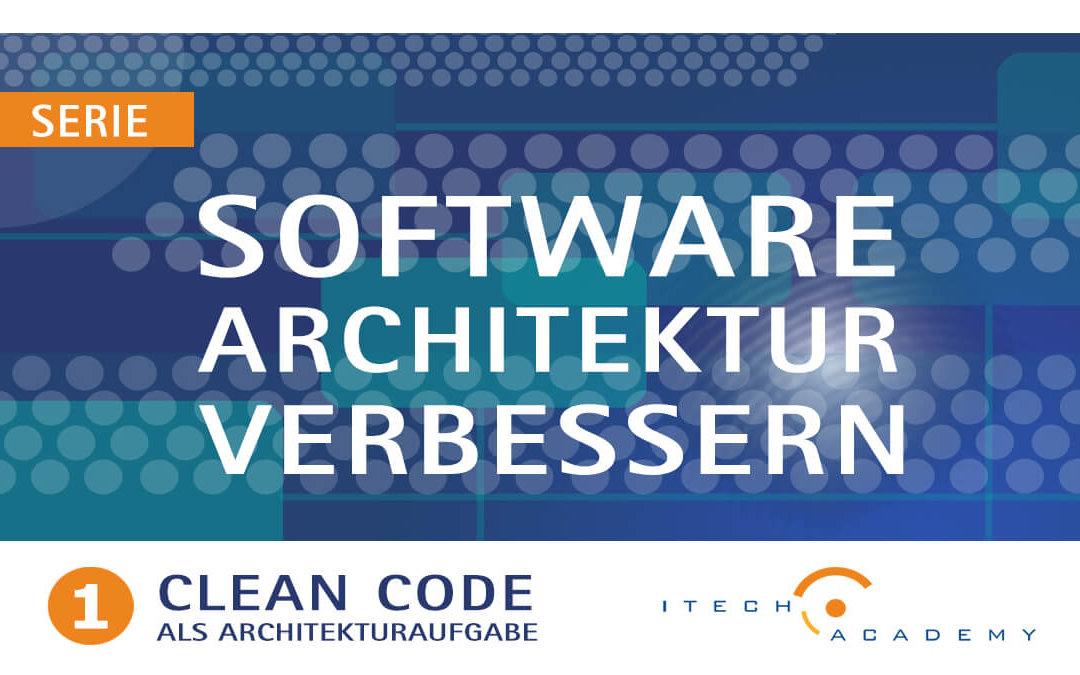 Clean Code als Architekturaufgabe